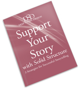 """Support Your Story With Solid Structure: 3 Strategies for Successful Storytelling"""